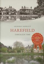 HAREFIELD LOCAL HISTORY Streets Houses Photographs NEW West London Through Time