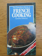 Sainsbury Cook Book FRENCH COOKING Recipes Cookery Caroline Ellwood