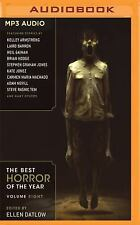 The Best Horror of the Year, Volume Eight by Ellen Datlow (Editor) (2016, MP3...