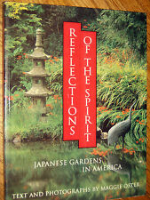 REFLECTIONS OF THE SPIRIT : Japanese Gardens in America
