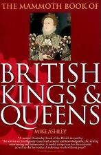 The Mammoth Book of British Kings and Queens Mammoth Books