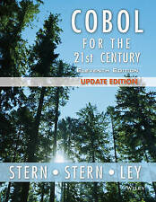COBOL for the 21st Century by James P. Ley, Robert A. Stern, Nancy B. Stern...