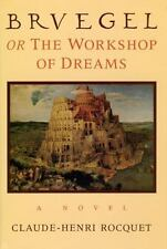 Bruegel, or the Workshop of Dreams: A Novel-ExLibrary