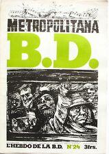 B.D l'hebdo de la B.D n°24 - 1978 - Griffu Tardi Manchette - Pichon -