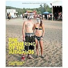 The Gathering of the Juggalos by Cronin, Daniel