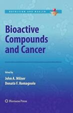 BIOACTIVE COMPOUNDS AND CANCER -  (HARDCOVER) NEW