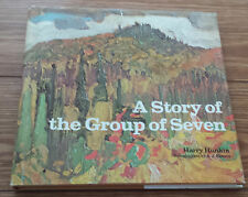 A Story of the Group of Seven - Harry Hunkin  - Art, Canada