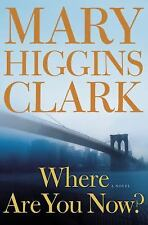 Where Are You Now? (hard cover): Mary Higgins Clark, Very Good