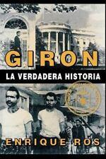 Giron la verdadera historia (coleccion Cuba y sus jueces) (Spanish Edition)