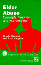 Elder Abuse: Concepts, Theories and Interventions (Therapy in Practice),GOOD Boo