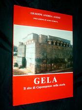 Gela : il sito di Caposoprano nella storia / Giuseppe Andrea Alessi