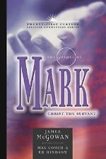 The Gospel of Mark : Christ the Servant 2 by James McGowan (2006, Hardcover)