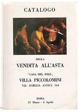 CATALOGO DELLA VENDITA ALL'ASTA CASA DEL SOLE VILLA PICCOLOMINI -L2441