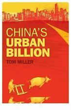 China's Urban Billion: The Story behind the Biggest Migration in Human History (