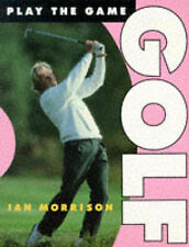 Golf (Play the Game) by Ian Morrison