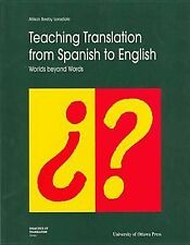 Teaching Translation from Spanish to English: Worlds Beyond Words (Didactics of