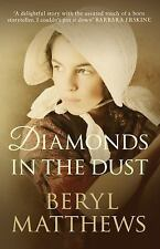 Diamonds in the Dust by Beryl Matthews (Paperback)  Allison and Busby Brand New