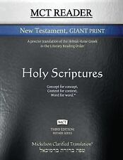 MCT Reader New Testament Giant Print, Mickelson Clarified : A Precise...
