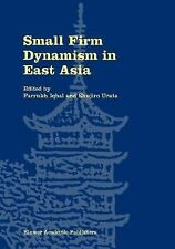 Small Firm Dynamism in East Asia by Mohammad Iqbal (2002, Hardcover)