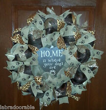 HOME IS WHERE YOUR DOGS ARE Burlap Mesh Wreath Dog Paw Print Ribbon CUSTOM MADE