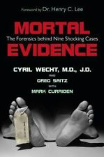 NEW - Mortal Evidence: The Forensics Behind Nine Shocking Cases