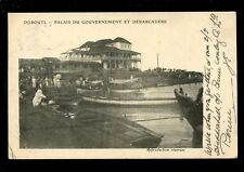 East Africa DJIBOUTI Palais du Gouvernement Landing Stage 1904 u/b PPC