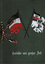 Nationale Erhebung, Gedichte aus großer Zeit orig Mappe Kaiserreich 1. Weltkrieg