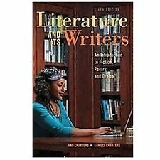 Literature and Its Writers : A Compact Introduction to Fiction, Poetry, and...