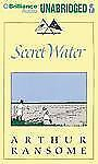 Swallows and Amazons: Secret Water 8 by Arthur Ransome (2012, CD, Unabridged)