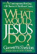 What Would Jesus Do?: A Contemporary Ret