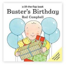 Buster's Birthday (Buster Lift the Flap) Rod Campbell Very Good Book