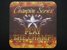 CHAMPION SERIES PLAY THE CHAMP COASTER