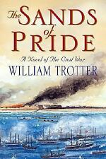 The Sands of Pride: A Novel of the Civil War-ExLibrary