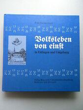Volksleben von Einst in Ettlingen und Umgebung 1977 num. Ausgabe