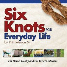 Six Knots for Everyday Life, Peterson, Philip