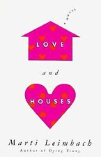 Love and Houses by Marti Leimbach (1997, Hardcover)