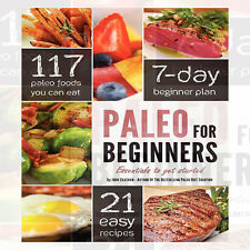 Paleo for Beginners: Essentials to Get Started  By John Chatham Brand New