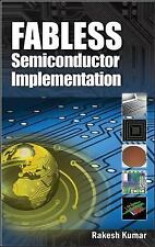 Fabless Semiconductor Implementation, Kumar, Rakesh, Good Book