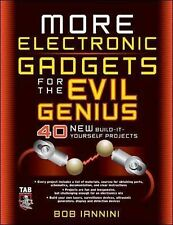 MORE ELECTRONIC GADGETS FOR THE EVIL GENIUS BOOK NEW  Very Good Book