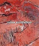 Susan Rothenberg: Moving in Place, Buhler Lynes, Barbara, Auping, Michael, Good