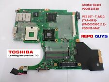 Genuine P000518530 - Toshiba Laptop Motherboard PCB SET - T_M10: (TAP+GPS)