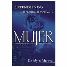 Entendiendo El Proposito Y El Poder De La Mujer Understanding the Purpose and th