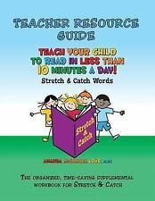 Teacher Resource Guide for Teach Your Child to Read in Less Than 10 Minutes a...