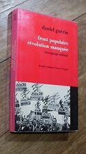 Daniel Guérin FRONT POPULAIRE Révolution manquée MASPERO 1970
