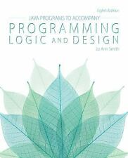 Java(TM) Programs for Programming Logic and Design by Smith, Jo Ann