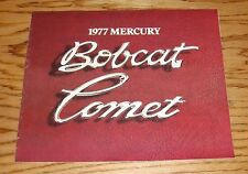 Original 1977 Mercury Bobcat & Comet Sales Brochure 77