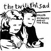 The Twilight Sad - Twilight Sad Killed My Parents And Hit The Road The (2008) cd