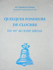 QUELQUES FONDEURS DE CLOCHES XVe-XVIIIe Besot Joly Palanc Greffelhe Bodret Lainé