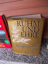 Ruhm und Ehre, Die Nobelpreisträger für Literatur