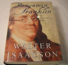 Benjamin Franklin - SIGNED by Walter Isaacson - 1st Edition (B119)
